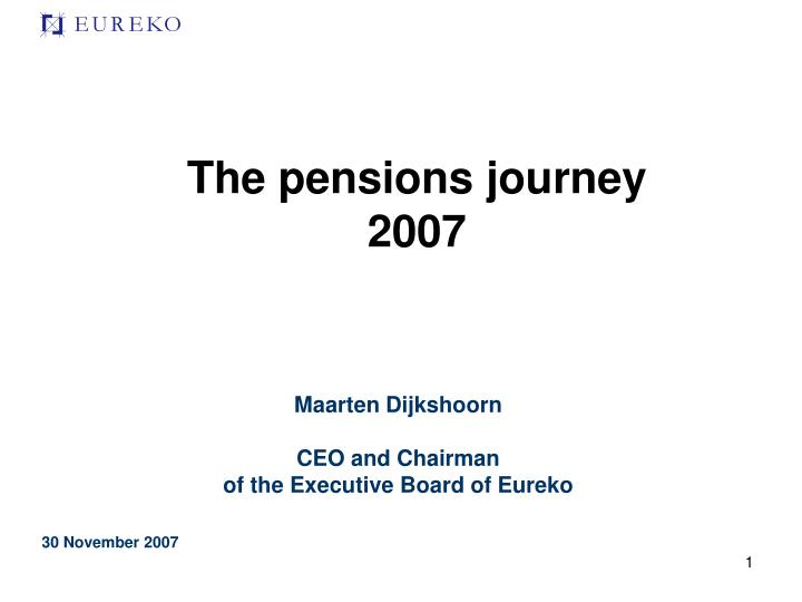 the pensions journey 2007 n.