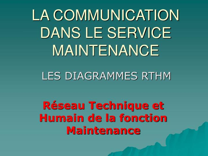 la communication dans le service maintenance n.