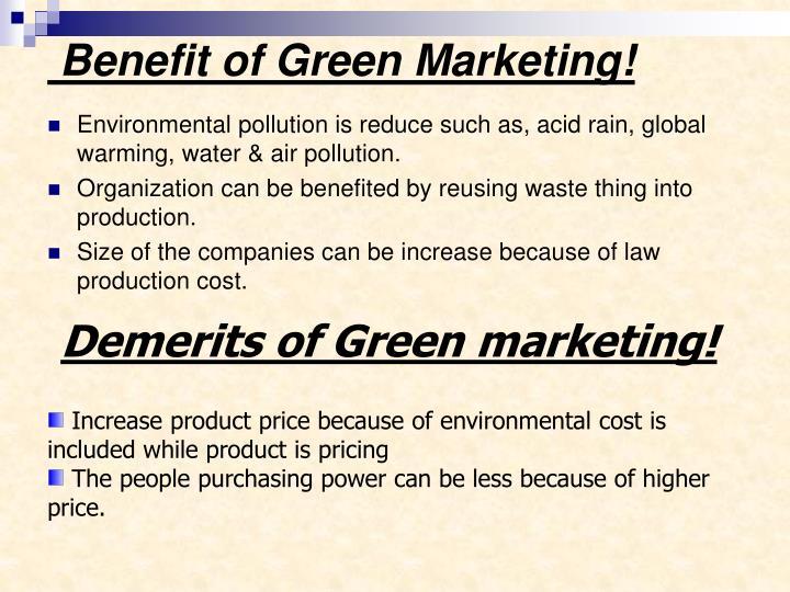 Benefit of Green Marketing!