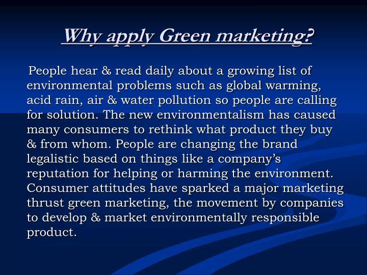 Why apply Green marketing?