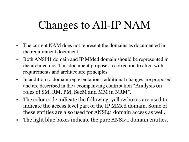 Changes to all ip nam