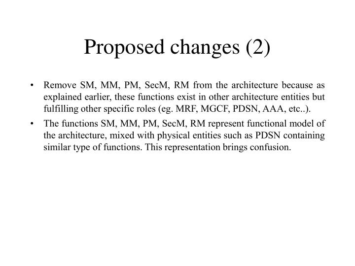 Proposed changes (2)