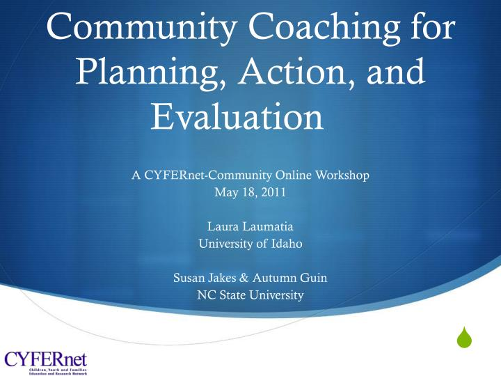 community coaching for planning action and evaluation n.