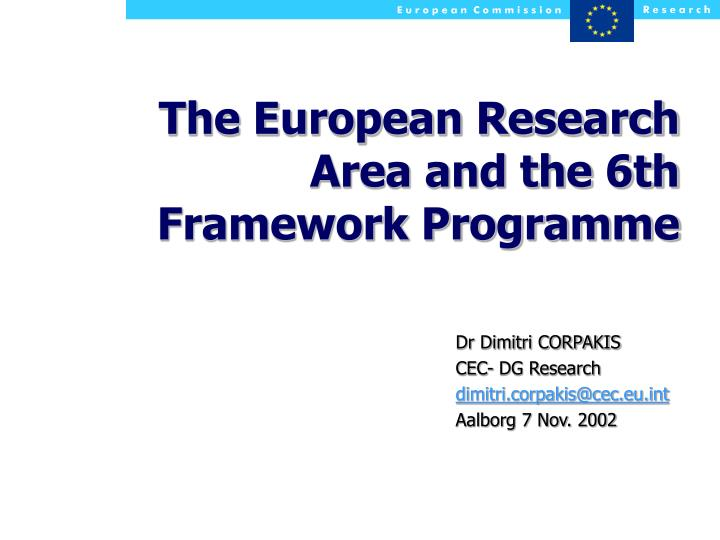 the european research area and the 6th framework programme n.