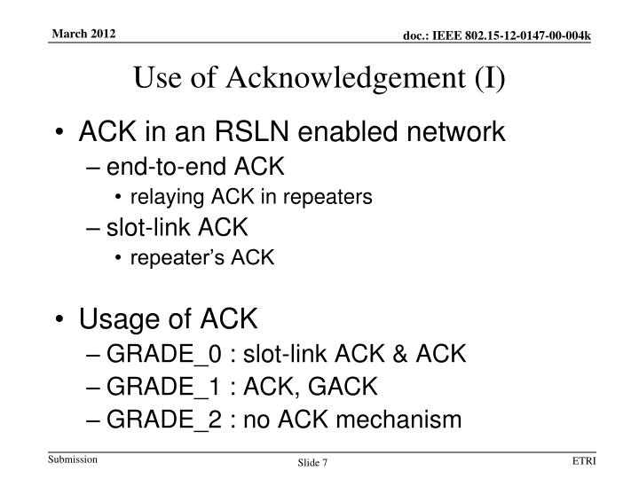 Use of Acknowledgement (I)
