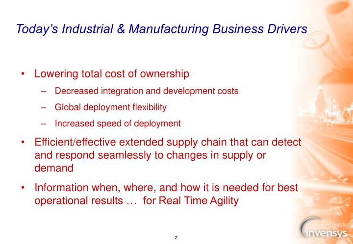Today s industrial manufacturing business drivers