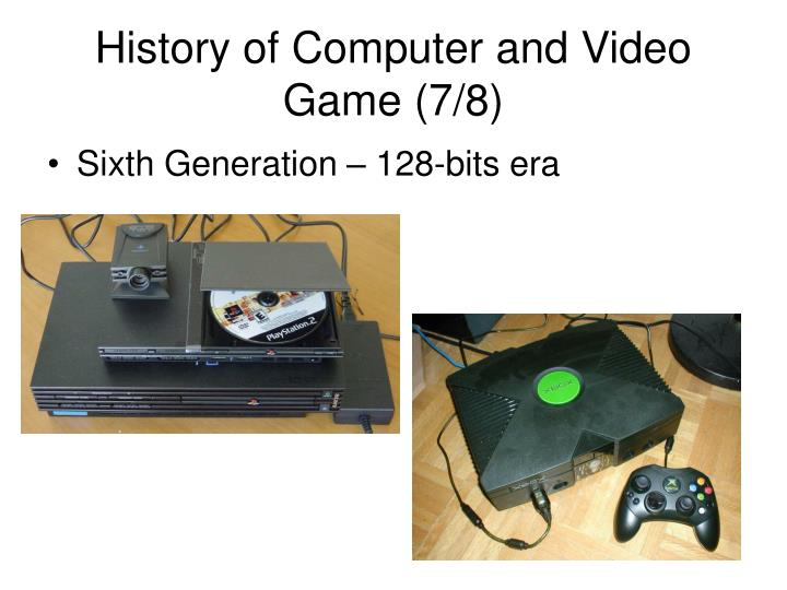 History of Computer and Video Game (7/8)