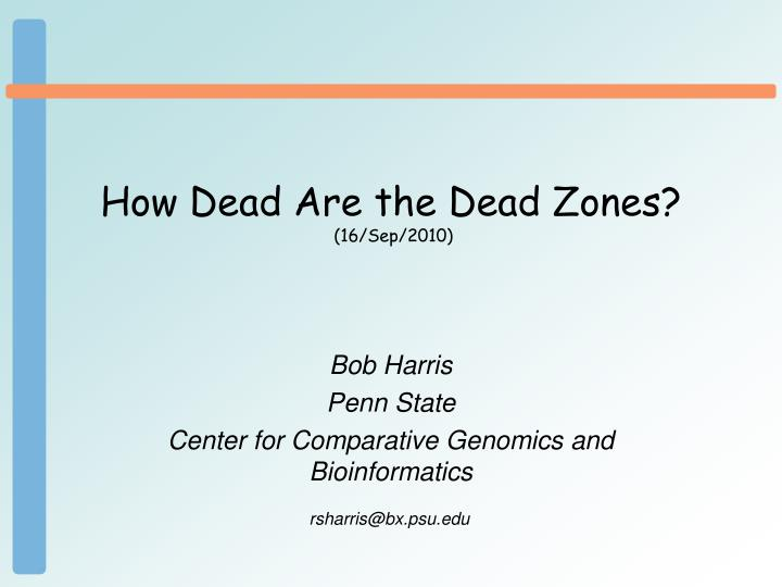 how dead are the dead zones 16 sep 2010 n.