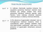true false questions26
