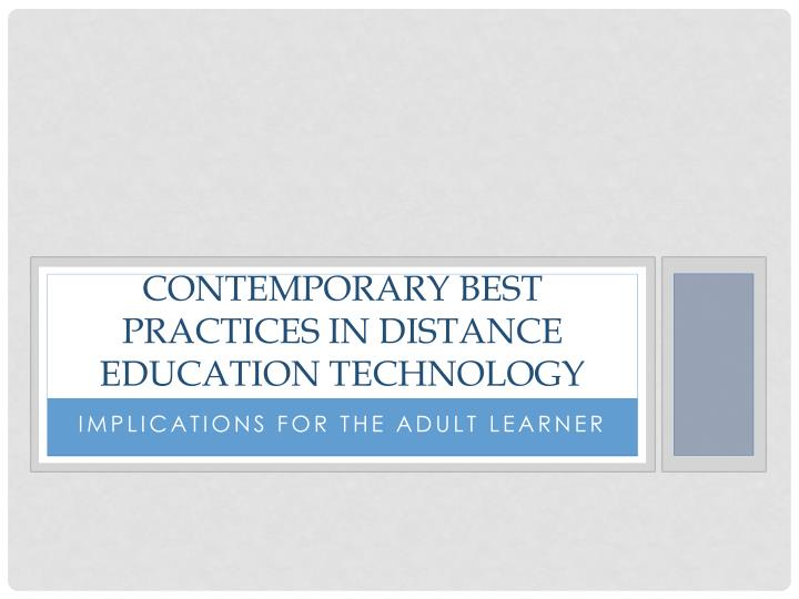 contemporary best practices in distance education technology n.
