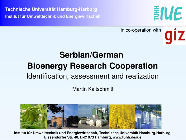serbian german bioenergy research cooperation identification assessment and realization n.