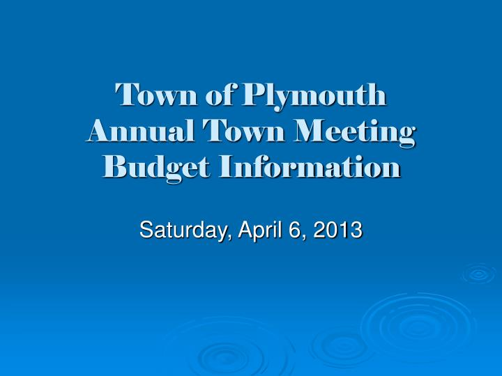 town of plymouth annual town meeting budget information n.