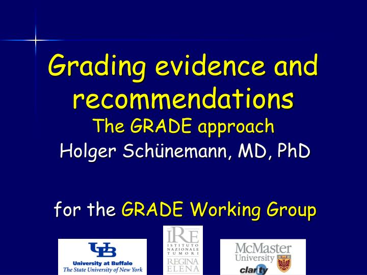 grading evidence and recommendations the grade approach n.