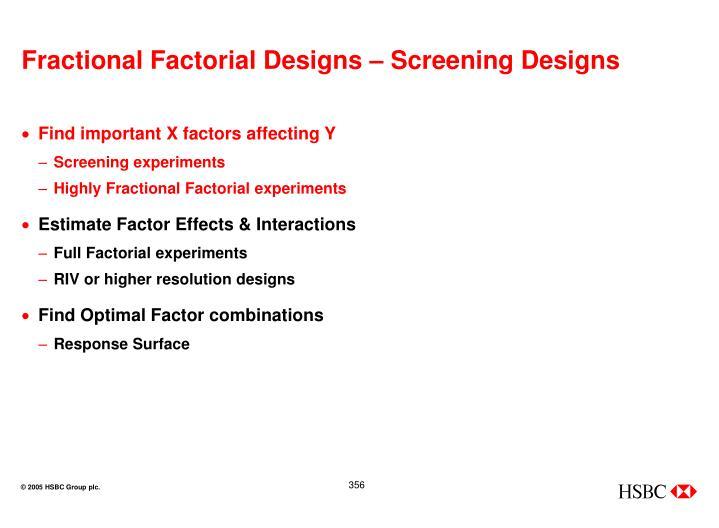 Fractional Factorial Designs – Screening Designs