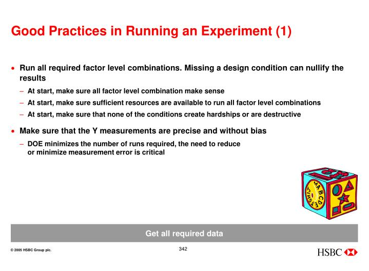Good Practices in Running an Experiment (1)