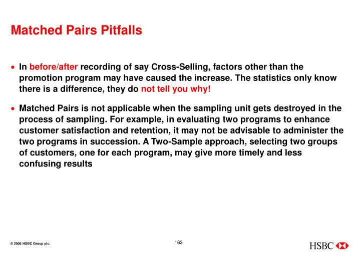 Matched Pairs Pitfalls
