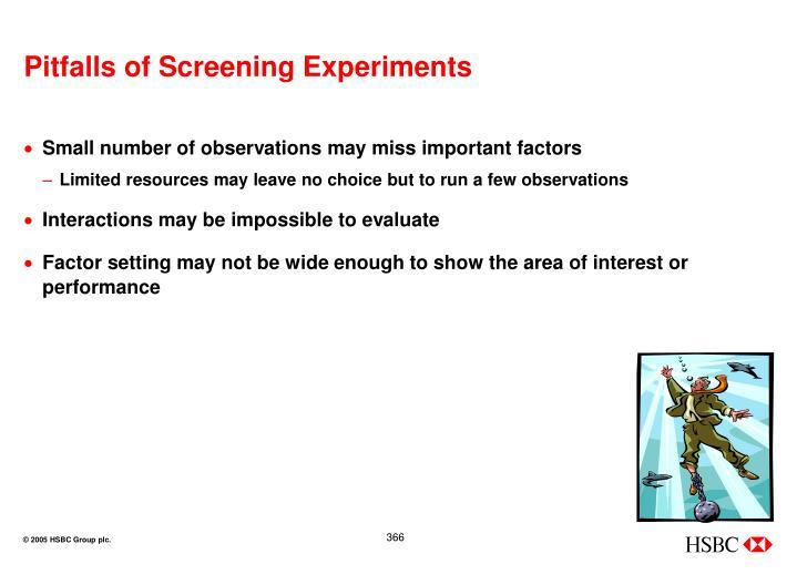 Pitfalls of Screening Experiments