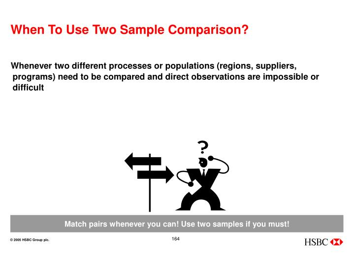 When To Use Two Sample Comparison?