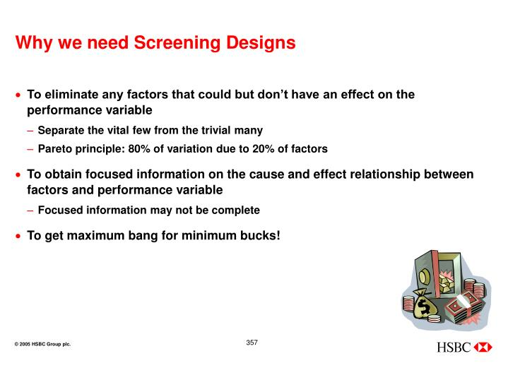 Why we need Screening Designs