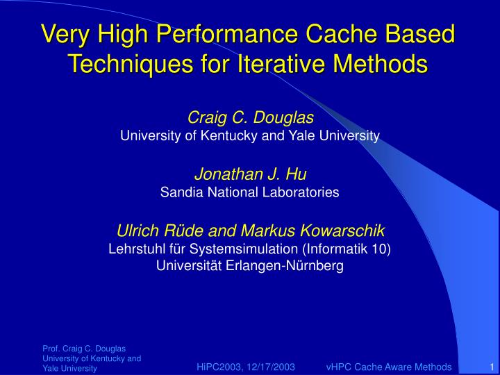 very high performance cache based techniques for iterative methods n.