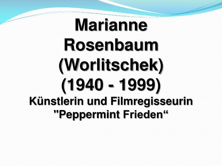 Marianne Rosenbaum (Worlitschek)
