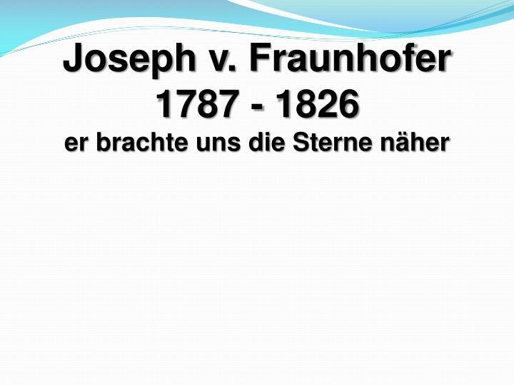 Joseph v. Fraunhofer