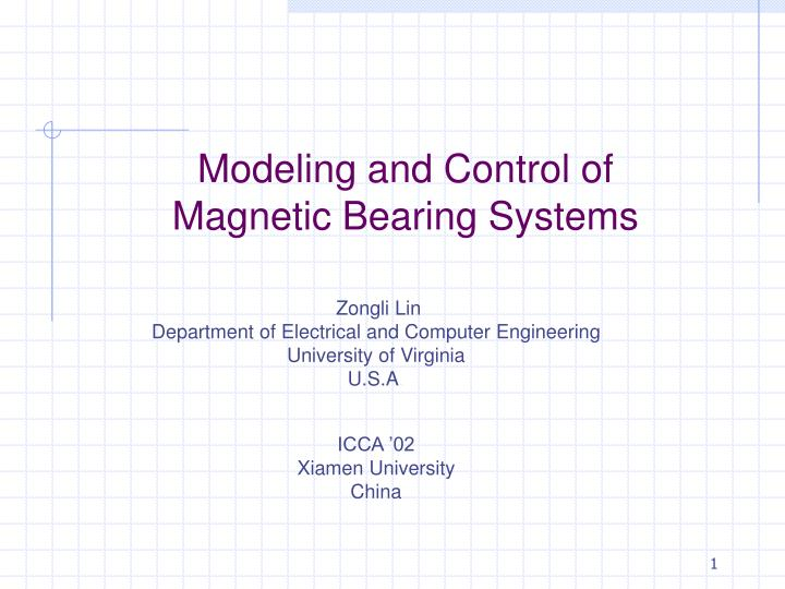 modeling and control of magnetic bearing systems n.