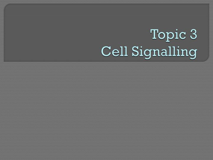 topic 3 cell signalling n.