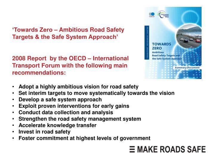 'Towards Zero – Ambitious Road Safety