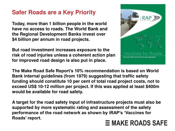 Safer Roads are a Key Priority
