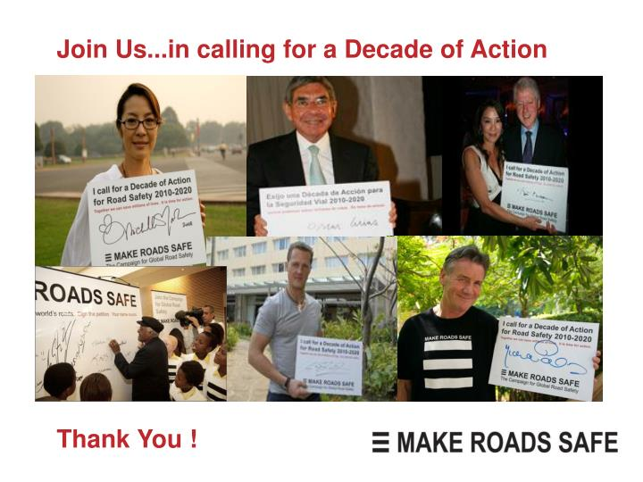 Join Us...in calling for a Decade of Action