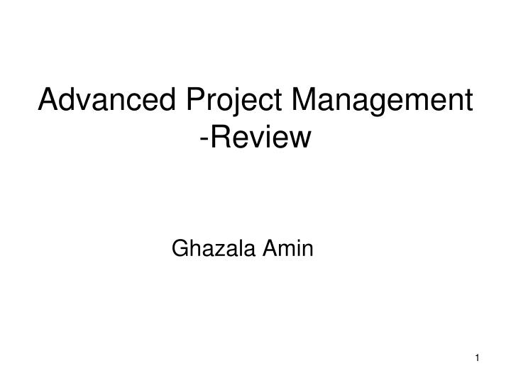 advanced project management review n.