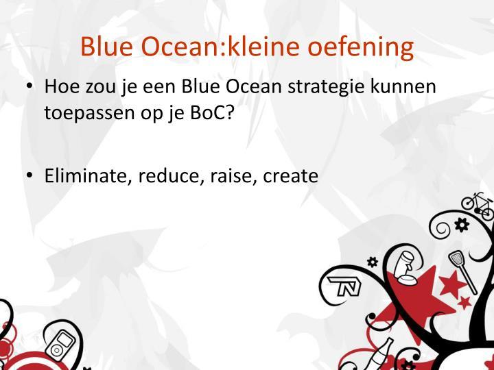 Blue Ocean:kleine oefening