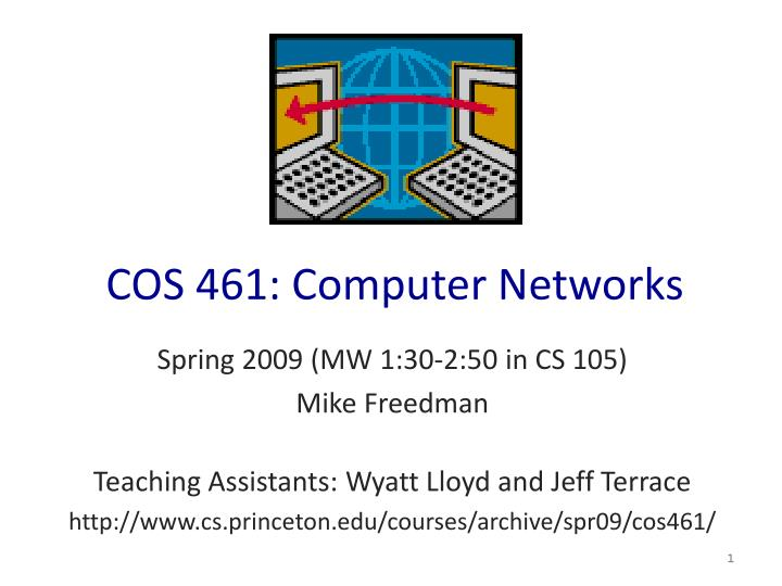 cos 461 computer networks n.