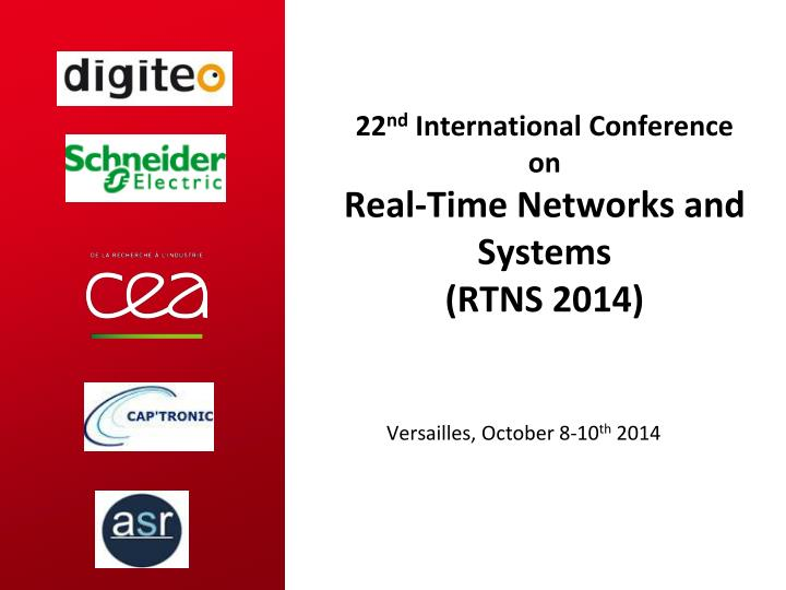 22 nd international conference on real time networks and systems rtns 2014 n.
