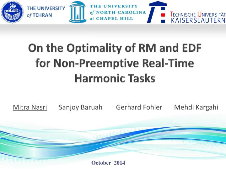 on the optimality of rm and edf for non preemptive real time harmonic tasks n.