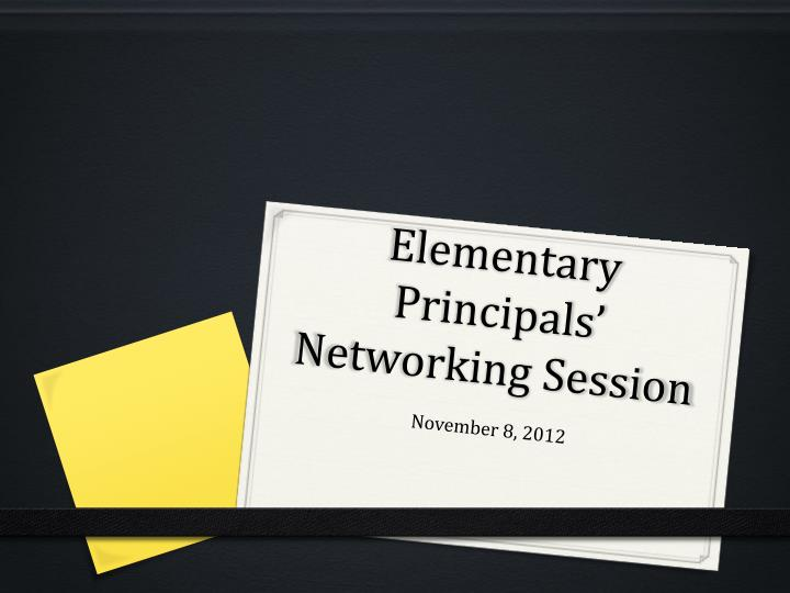 elementary principals networking session n.