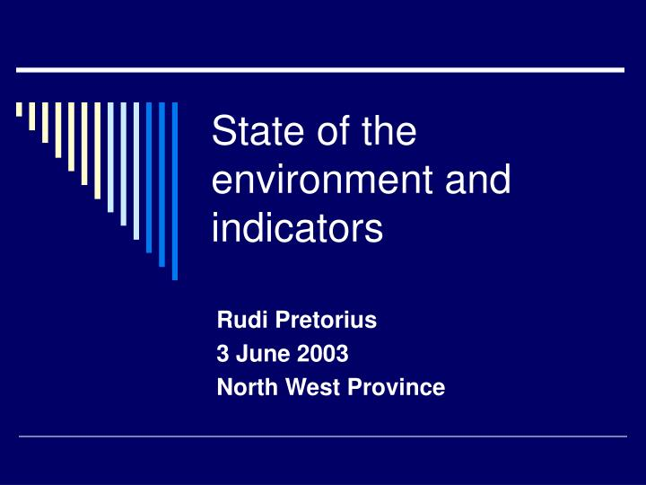 state of the environment and indicators n.