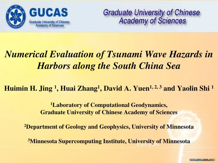 numerical evaluation of tsunami wave hazards in harbors along the south china sea n.