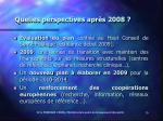 quelles perspectives apr s 2008