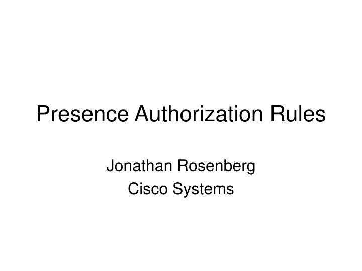 presence authorization rules n.