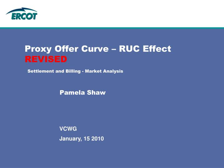 proxy offer curve ruc effect revised settlement and billing market analysis n.