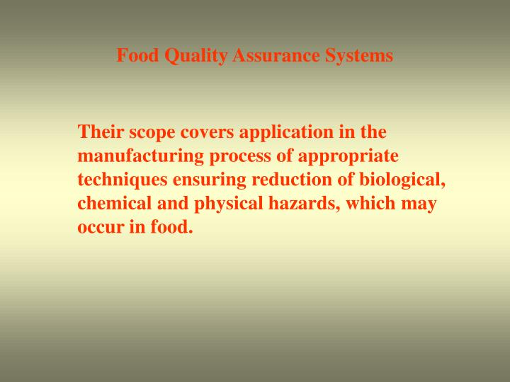 Food Quality Assurance Systems