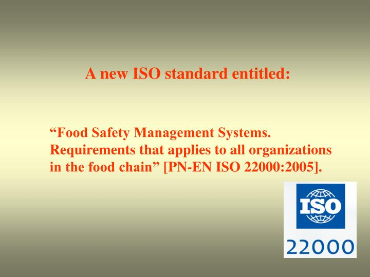 A new ISO standard entitled: