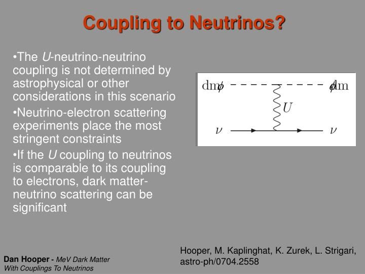 Coupling to Neutrinos?