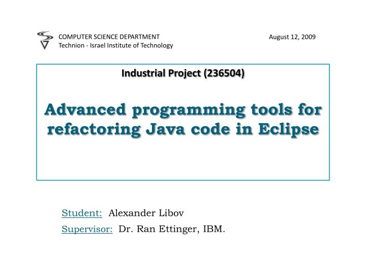 industrial project 236504 advanced programming tools for refactoring java code in eclipse n.