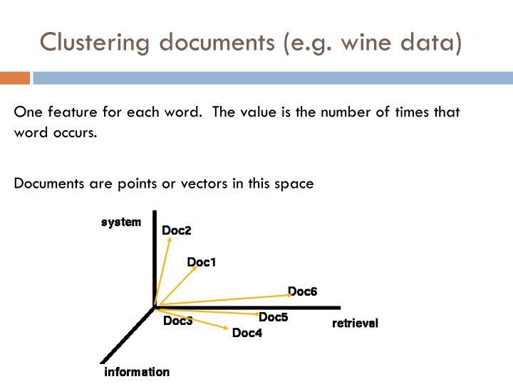 Clustering documents (e.g. wine data)