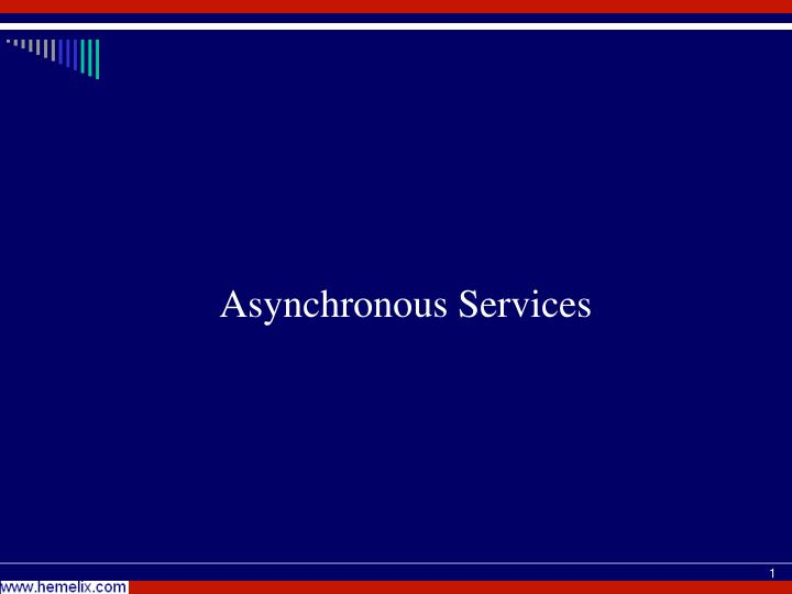 asynchronous services n.