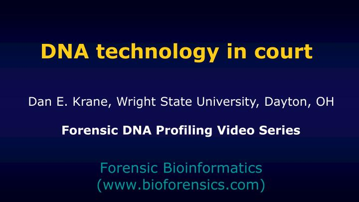 dna technology in court n.