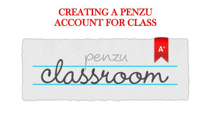 Creating a penzu account for class